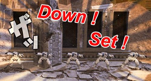 Down! Set!