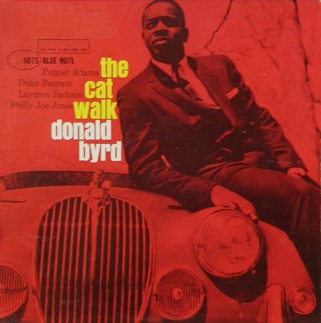 Donald Byrd The Cat Walk Blue Note BLP 4075