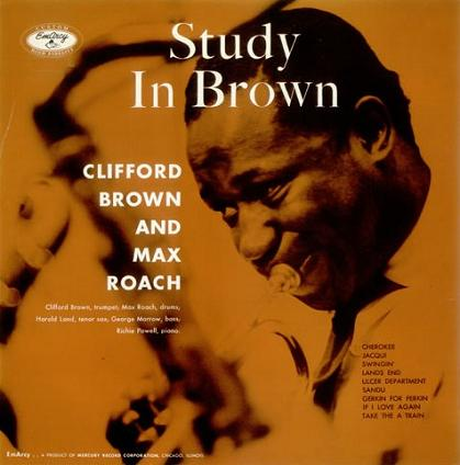 Clifford Brown And Max Roach Study In Brown EmArcy MG 36037