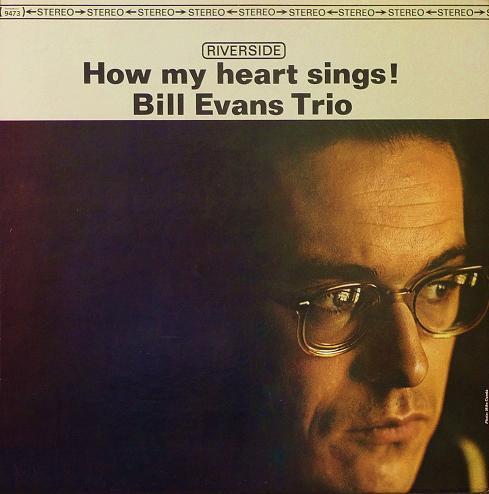 Bill Evans How My Heart Sings! Riverside RS 9473