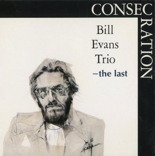 Bill Evans  Consecration