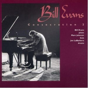 Bill Evans Consecration 2