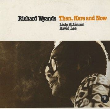 Richard Wyands Then, Here And Now Jazzcraft 6