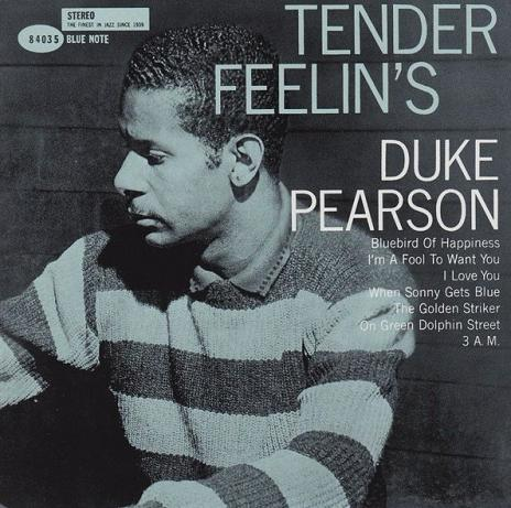 Duke Pearson Tender Feelins Blue Note BST 84035