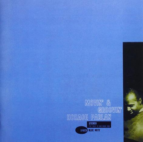 Horace Parlan Movin  Groovin Blue Note BST 84028