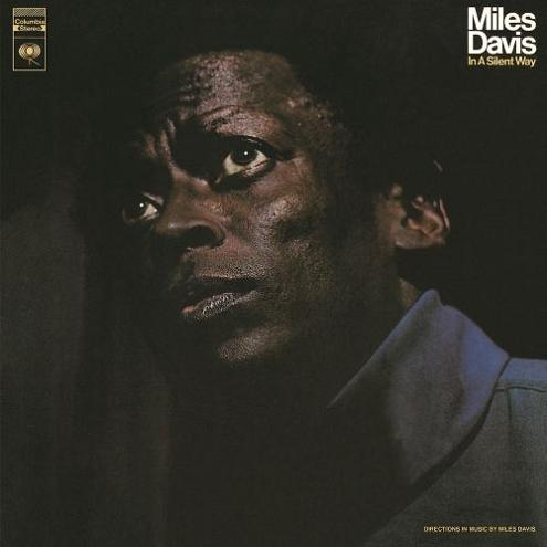 Miles Davis In A Silent Way Columbia CS 9875