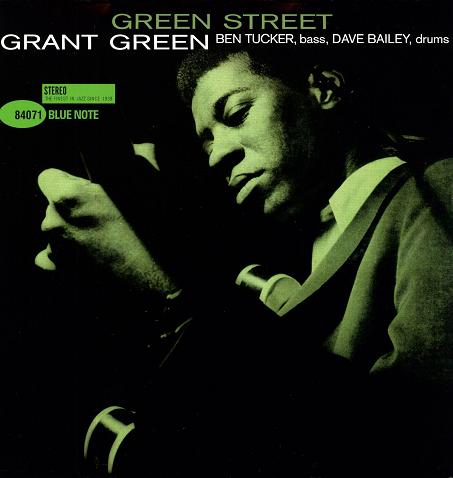 Grant Green Street Blue Note BST 84071