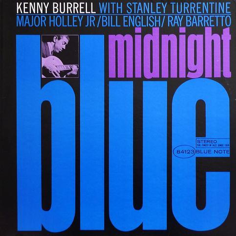 Kenny Burrell Midnight Blue Blue Note BST 84123