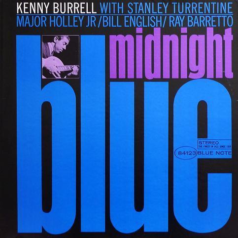 Kenny Burrell Midnight Blue Blue Note BST 84123