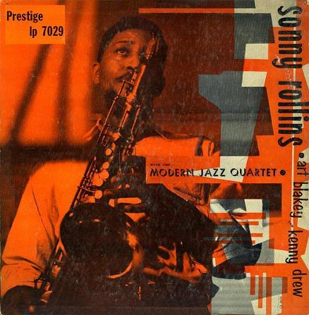 Sonny Rollins With The Modern Jazz Quartet Prestige PRLP 7029
