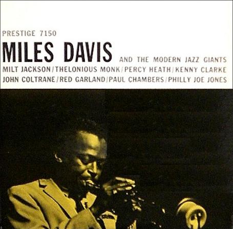 Miles Davis and The Modern Jazz Giants Prestige PRLP 7150