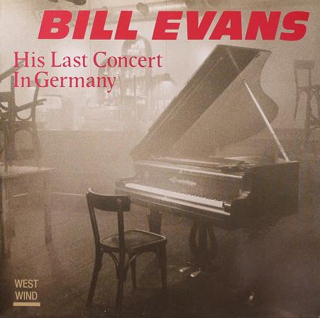 Bill Evans His Last Concert In Germany West Wind 0022