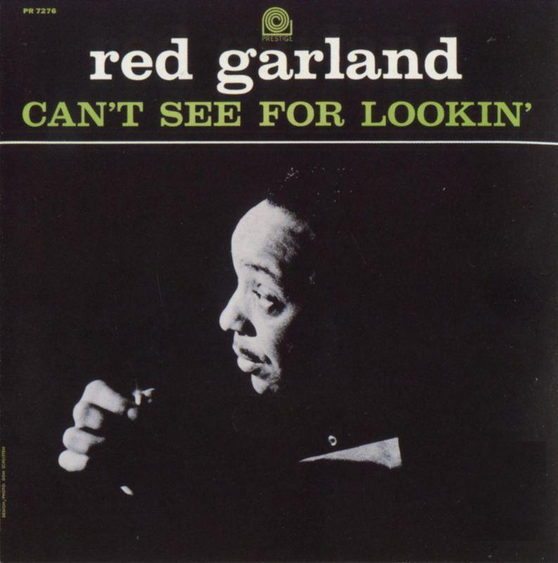 Red Garland Cant See For Lookin Prestige PRLP 7276