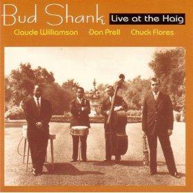 Bud Shank Live At The Haig