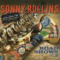 Sonny Rollins Road Show Vol.2