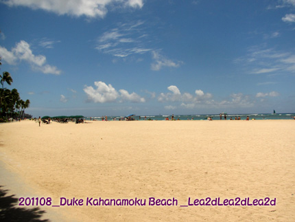 2011年8月 Duke Kahanamoku Beach