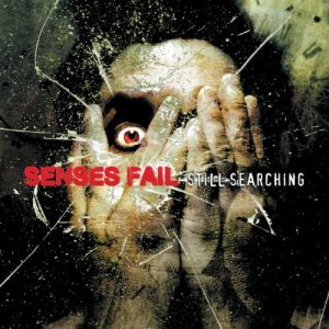 Senses Fail - Still Searching(2006)
