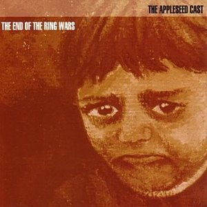 The Appleseed Cast - The End Of The Ring Wars