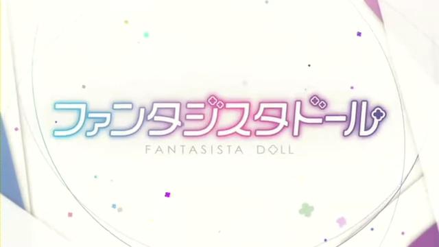 [7月] Fantasista Doll PV.360p.webm_000098757