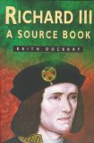Richard III: A Source Book