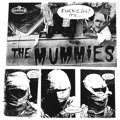 the mummies - fuck cds its .hang47up_front