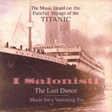 The Music Heard On The Fateful Voyage of the TITANIC(WDR、DHM )