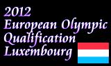 五輪ヨーロッパ大陸予選会 ルクセンブルクで開催
