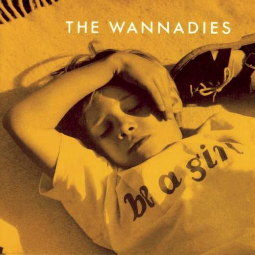 The Wannadies Be A Girl