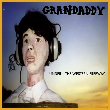 Grandaddy-Under-The-Western-Freeway