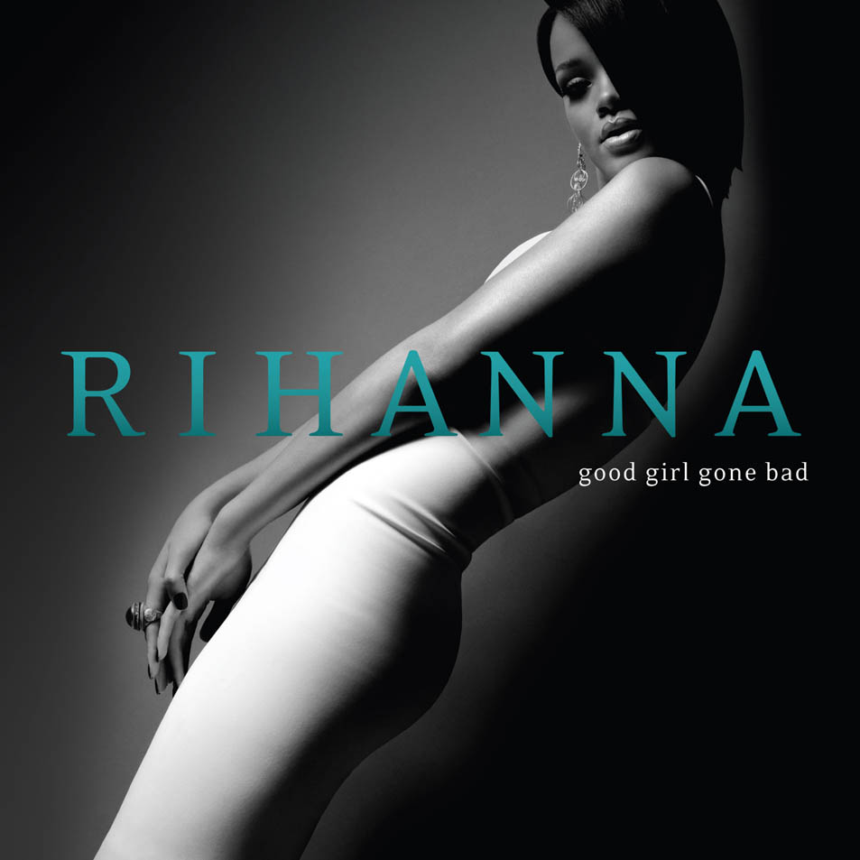 Rihanna-Good_Girl_Gone_Bad