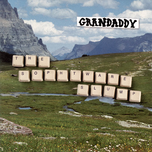 grandaddy-theSophtwareSlump