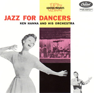 Jazz For Dancers Ken Hanna And HisOrchestra