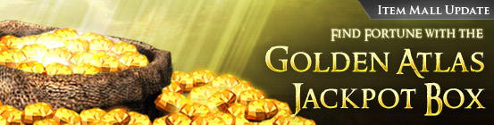 Find Fortune with the Golden Atlas Jackpot Box!Aug 21 2012