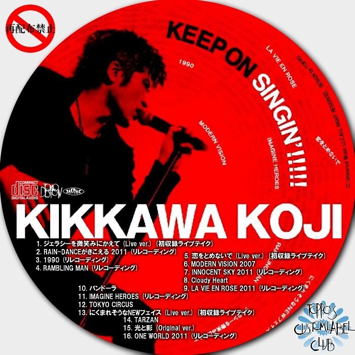 KEEP ON SINGIN' !!!!!~日本一心~/吉川晃司 - DVD&CDカスタム ...